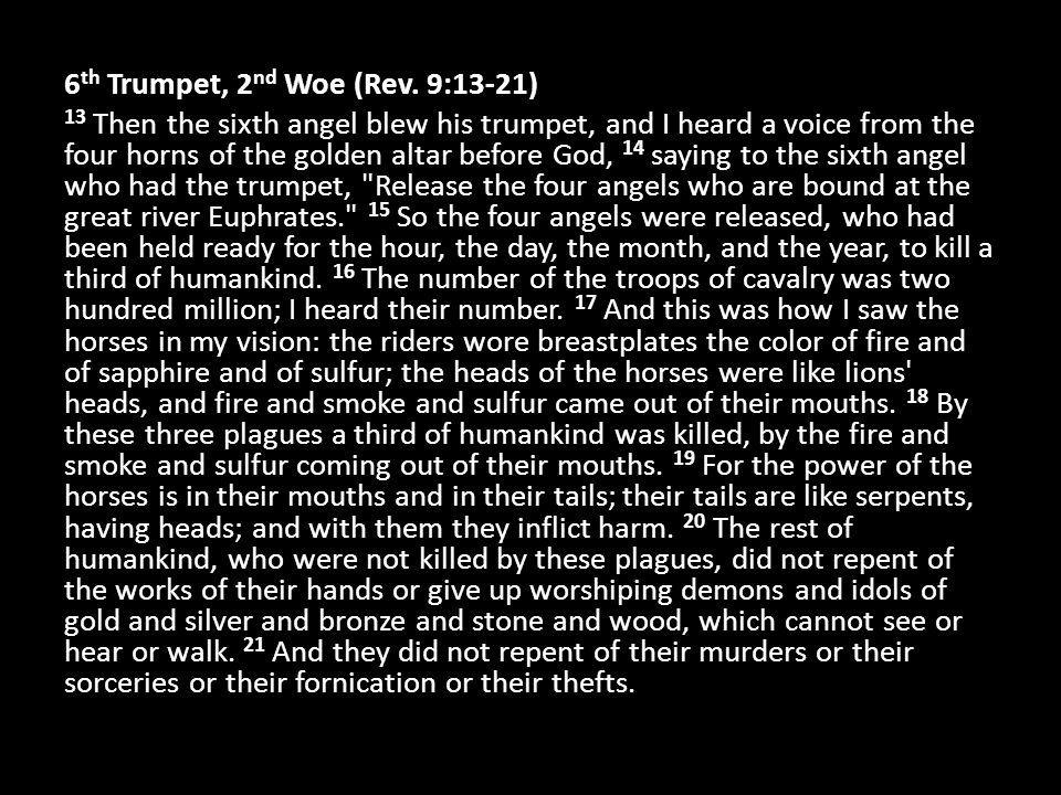 6th Trumpet, 2nd Woe (Rev.