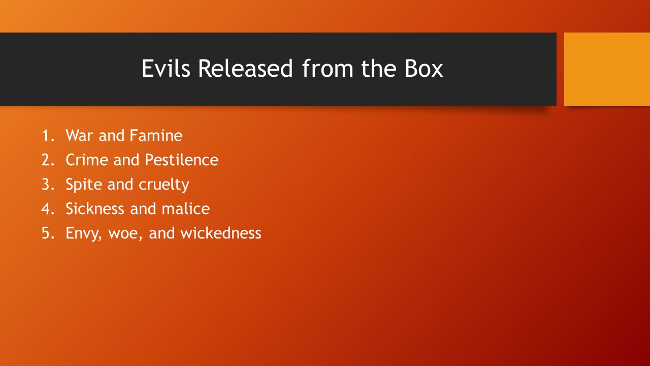 Evils Released from the Box