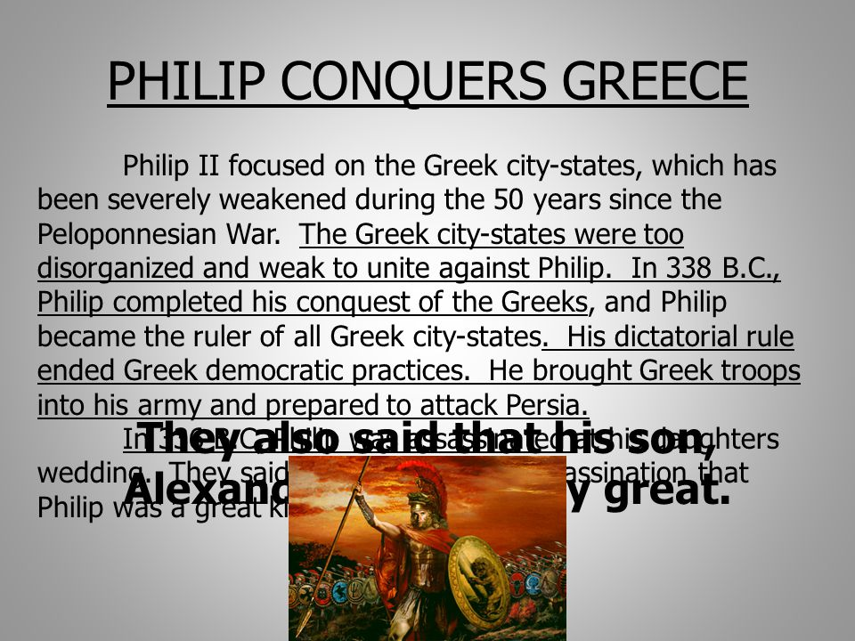 PHILIP CONQUERS GREECE