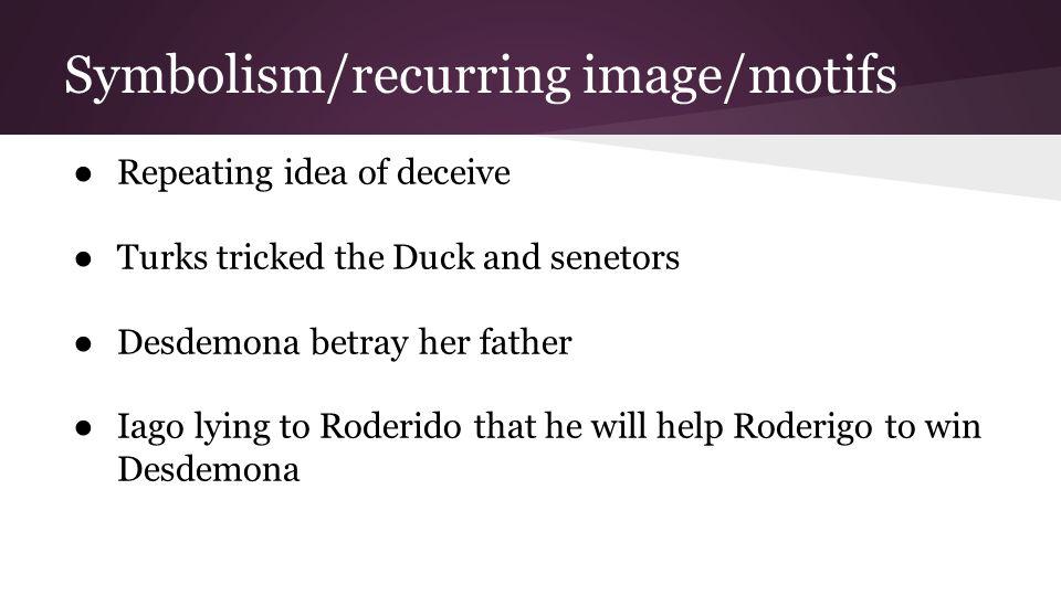 Symbolism/recurring image/motifs
