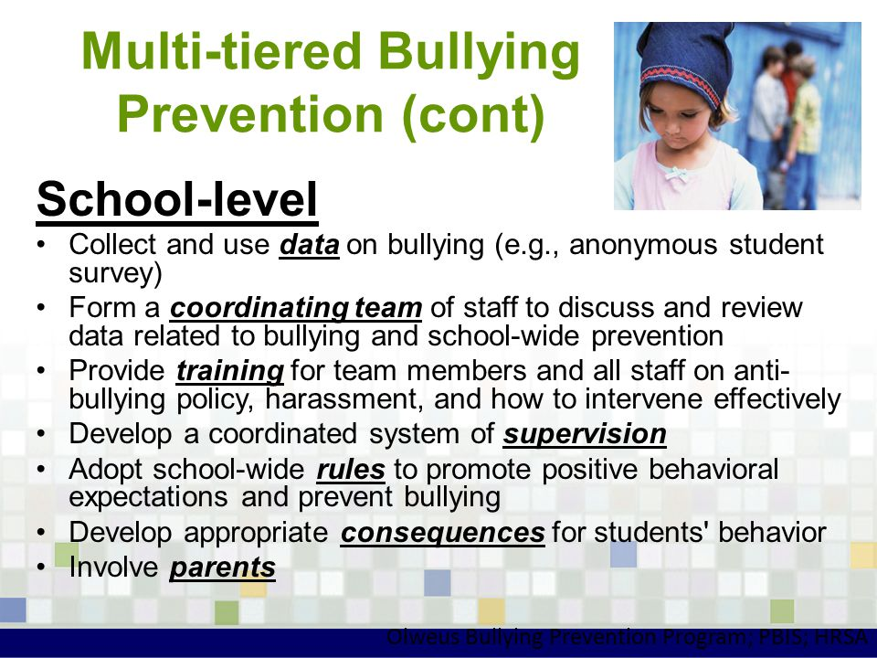 Multi-tiered Bullying Prevention (cont)