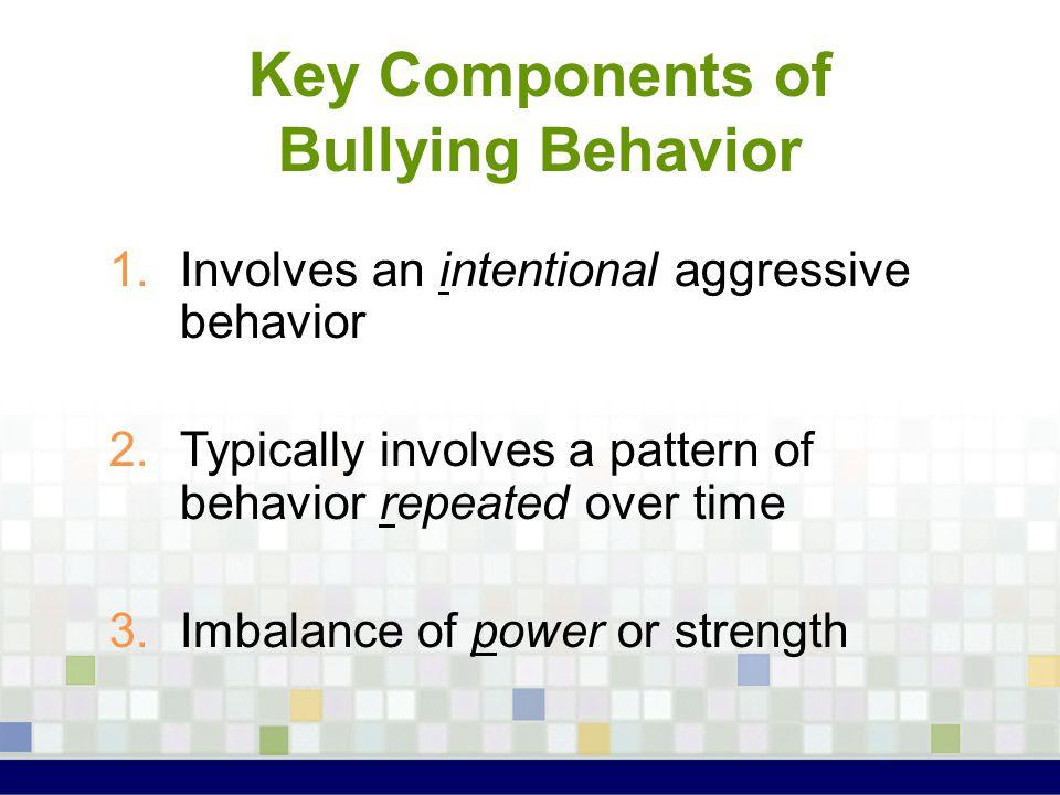 Key Components of Bullying Behavior