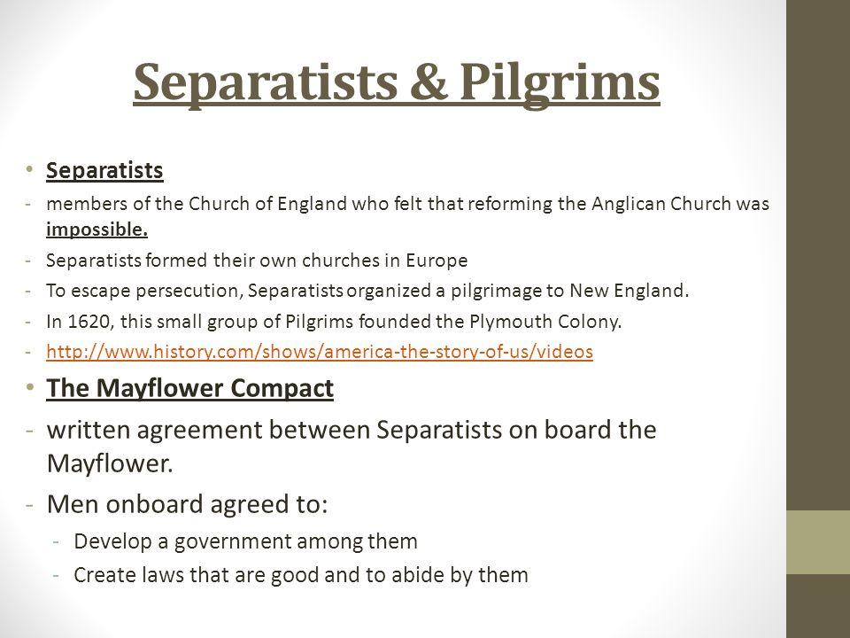 Separatists & Pilgrims