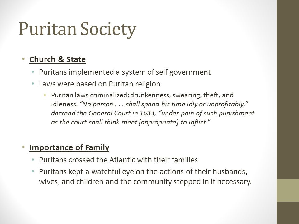 Puritan Society Church & State Importance of Family