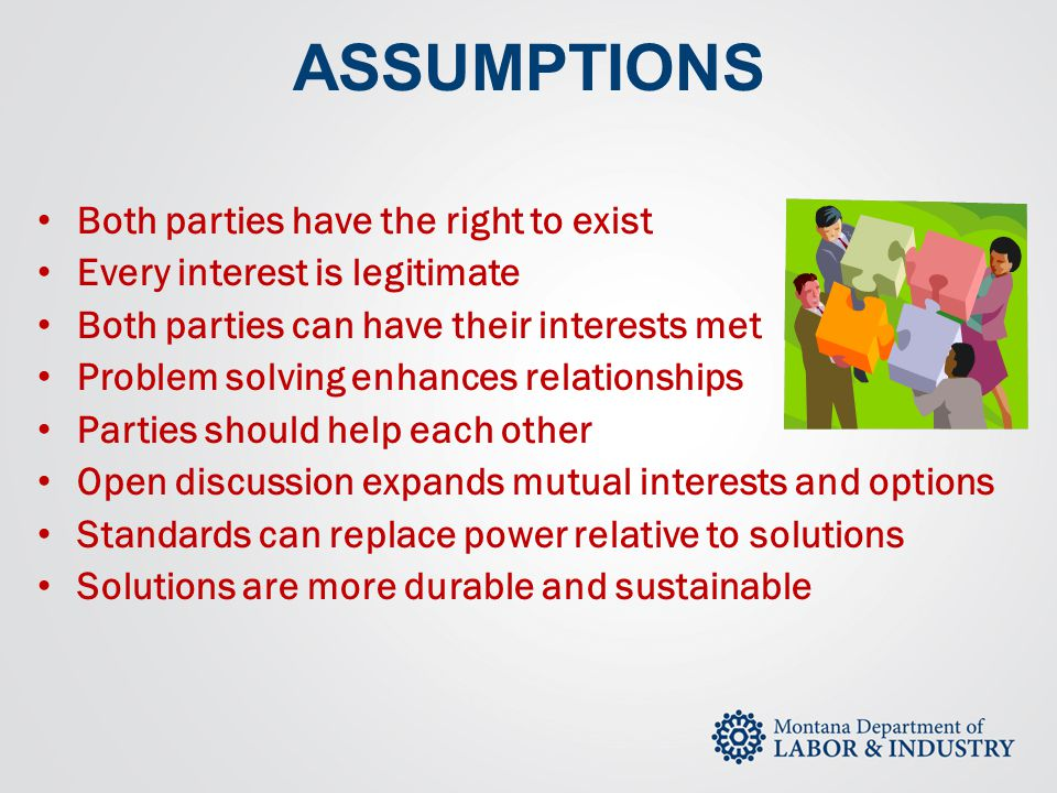 ASSUMPTIONS Both parties have the right to exist