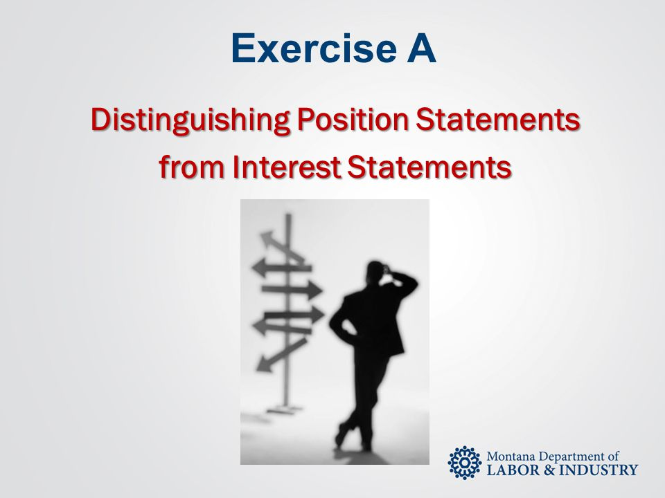 Distinguishing Position Statements from Interest Statements