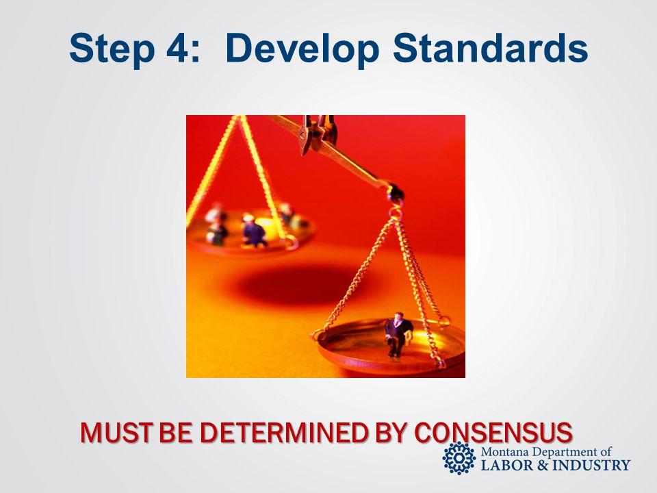 Step 4: Develop Standards