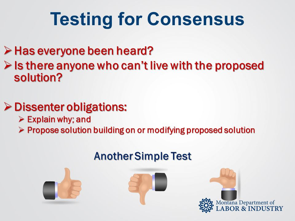 Testing for Consensus Has everyone been heard