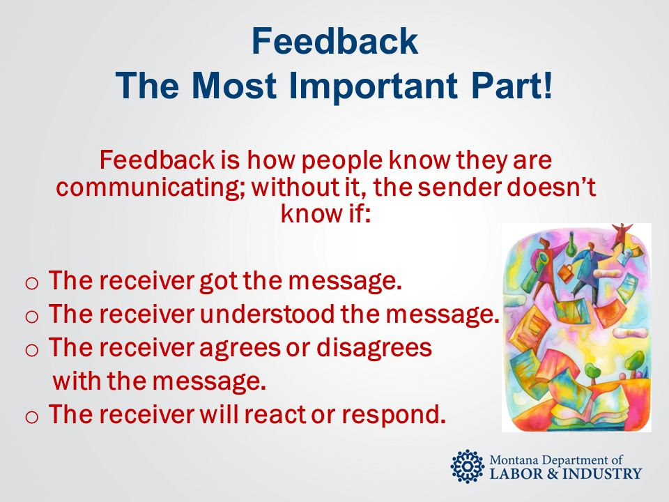 Feedback The Most Important Part!
