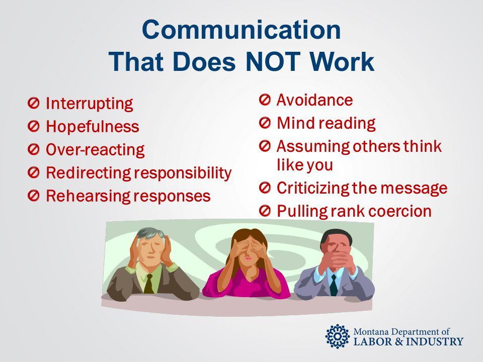Communication That Does NOT Work