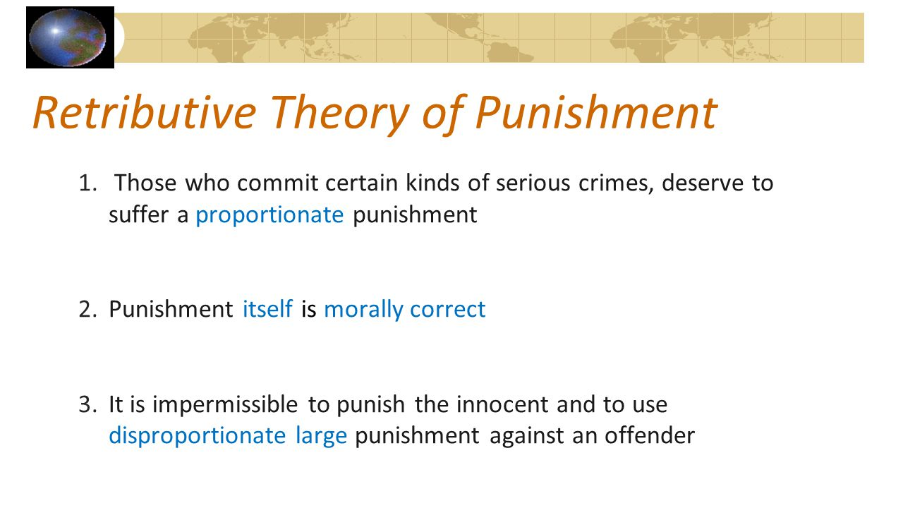 Retributive Theory of Punishment