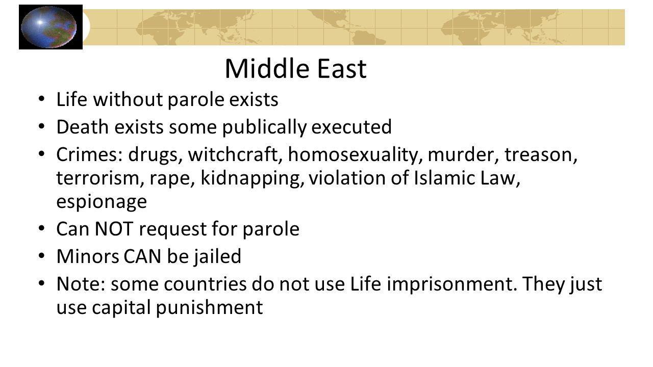 Middle East Life without parole exists