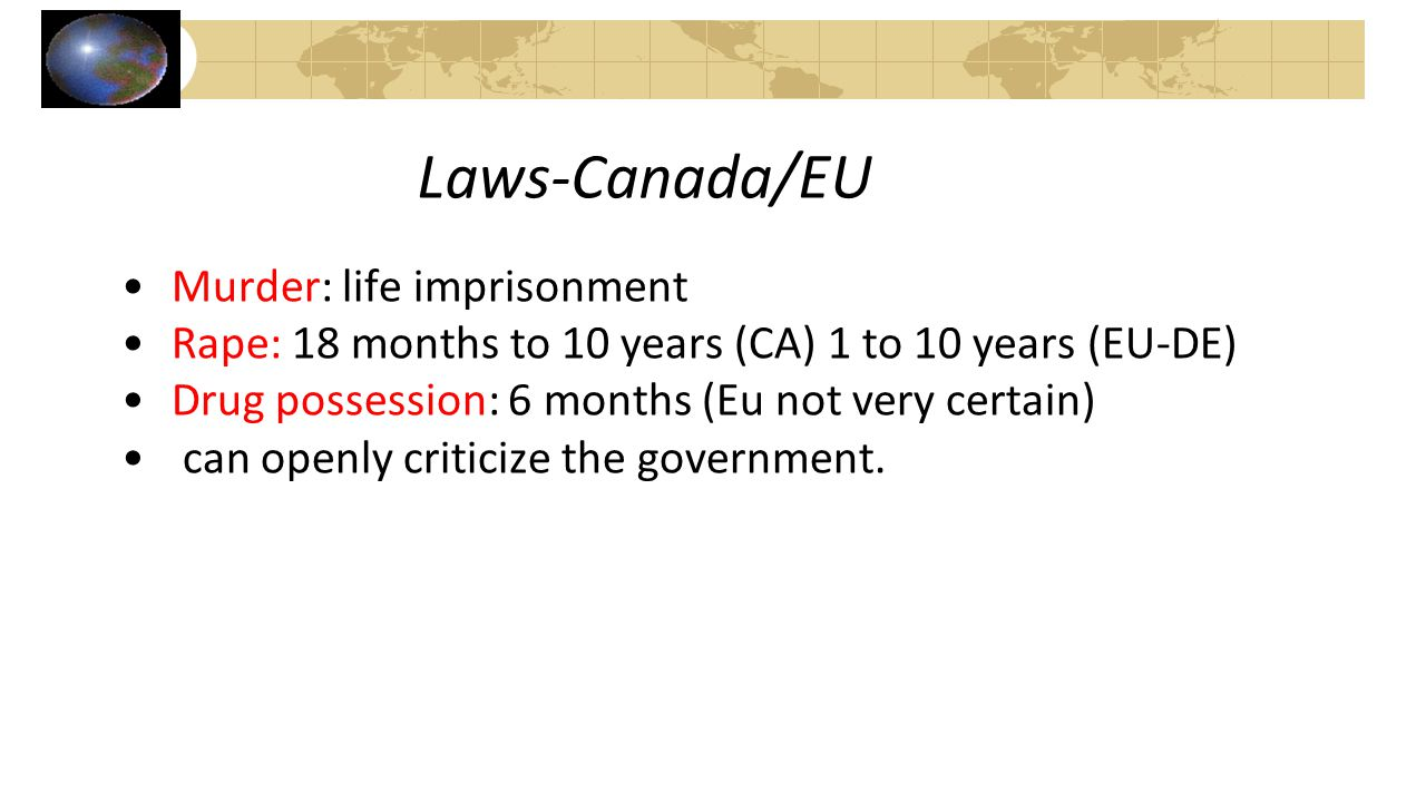 Laws-Canada/EU Murder: life imprisonment