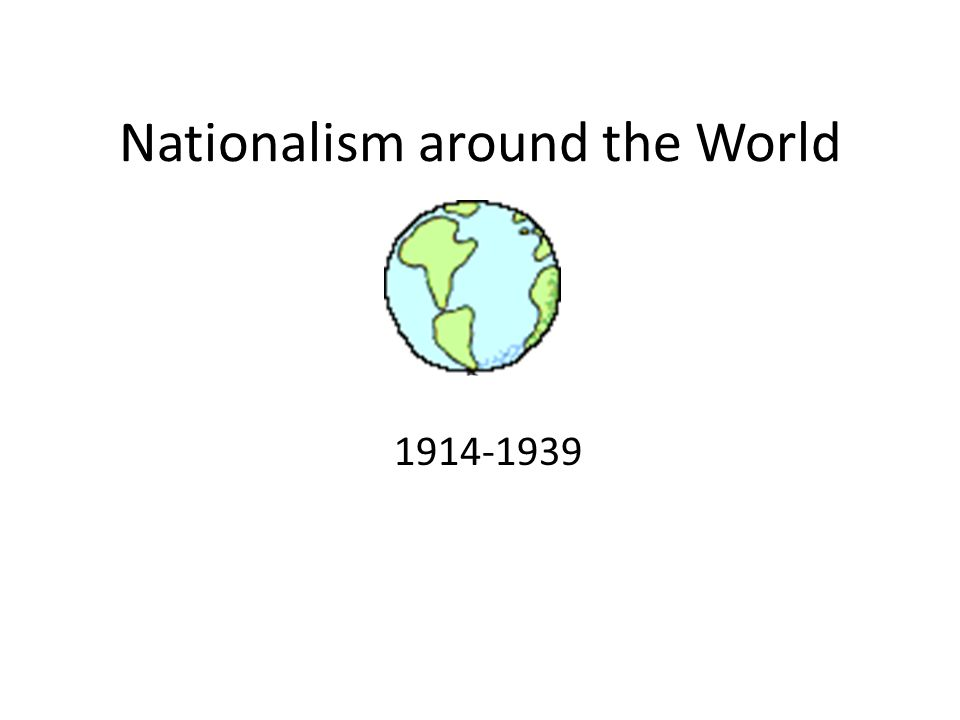 Nationalism around the World
