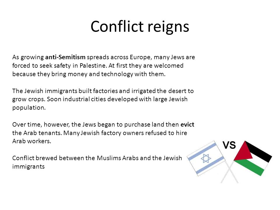 Conflict reigns