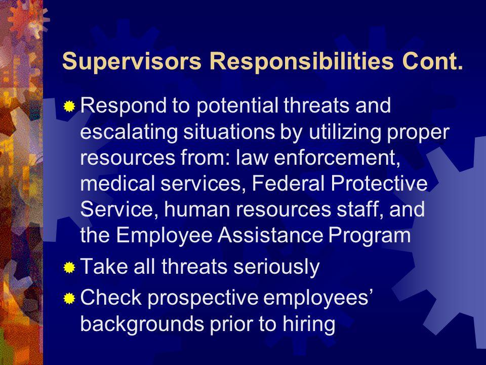 Supervisors Responsibilities Cont.