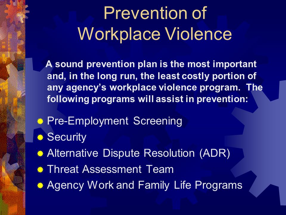 Prevention of Workplace Violence