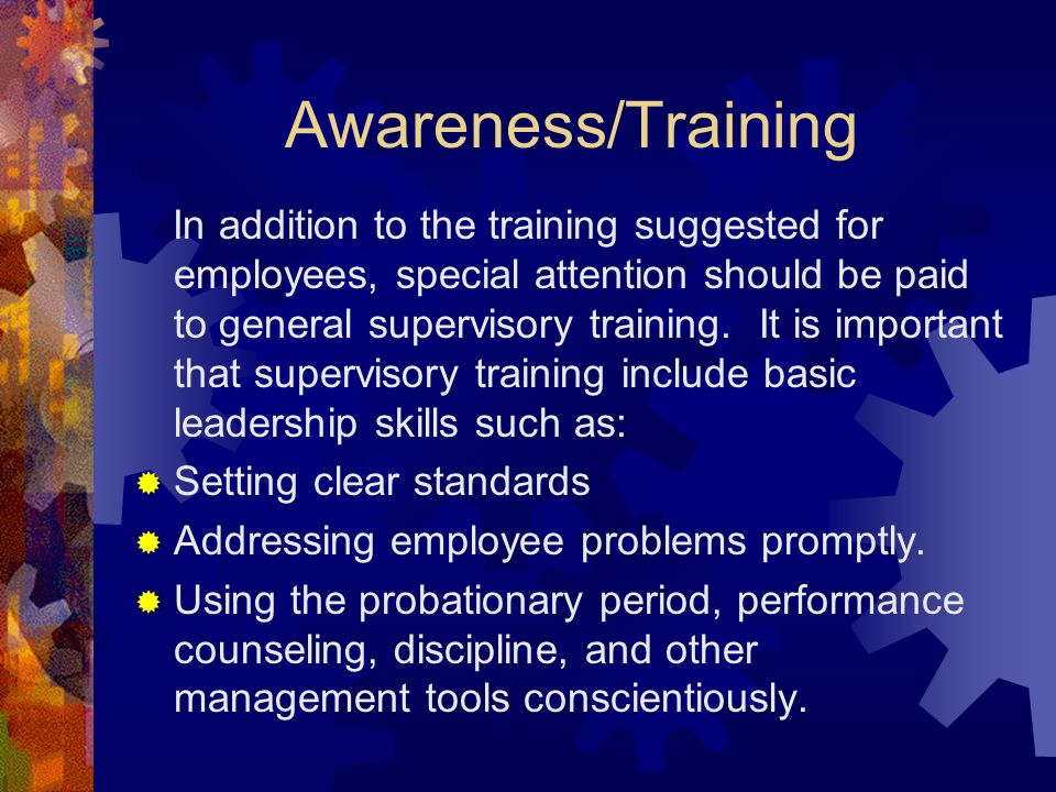 Awareness/Training Setting clear standards