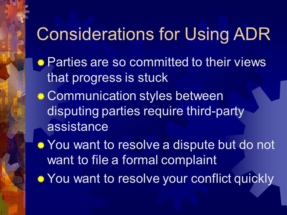 Considerations for Using ADR