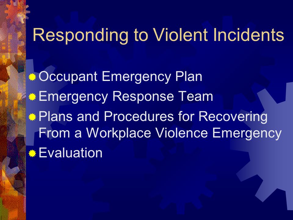 Responding to Violent Incidents