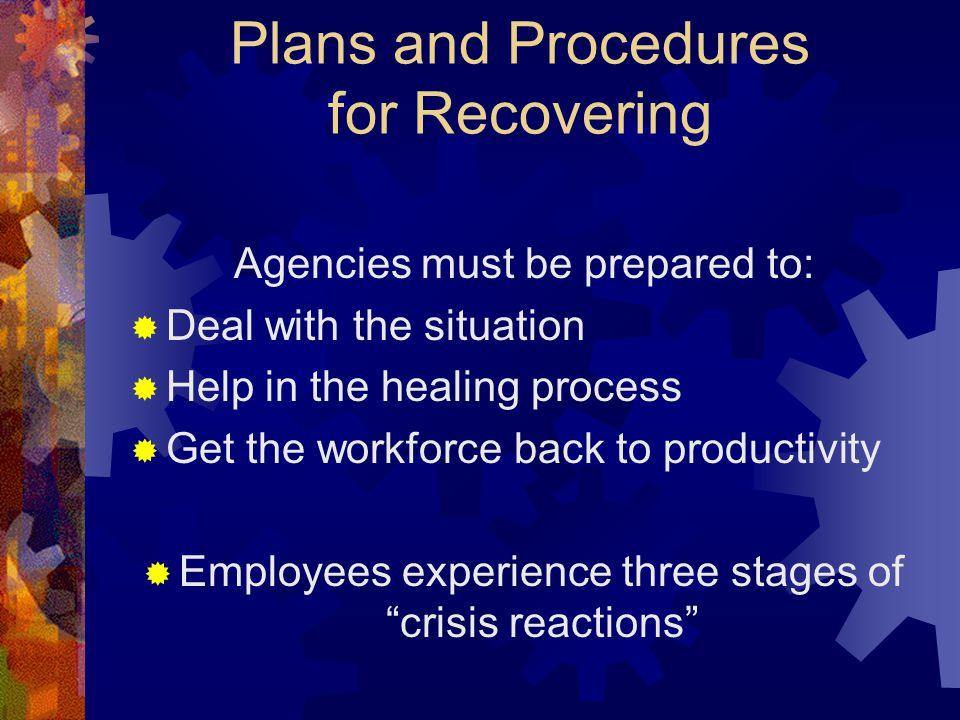 Plans and Procedures for Recovering