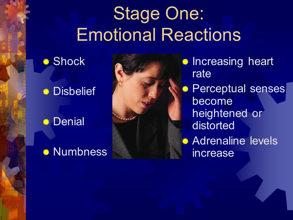 Stage One: Emotional Reactions