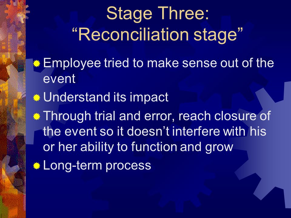Stage Three: Reconciliation stage