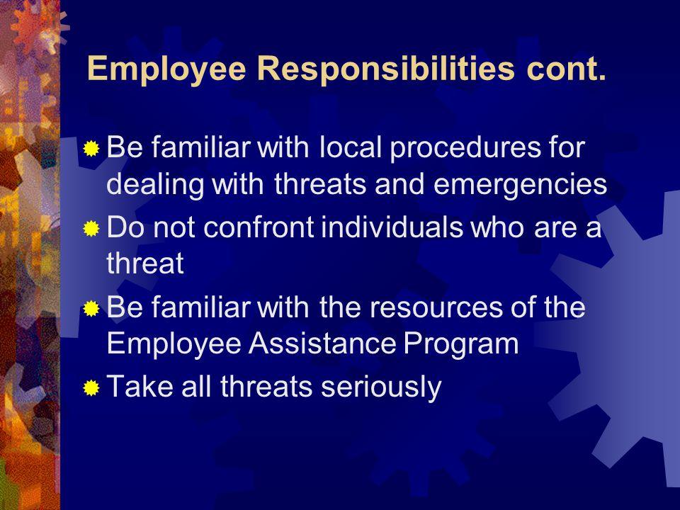 Employee Responsibilities cont.
