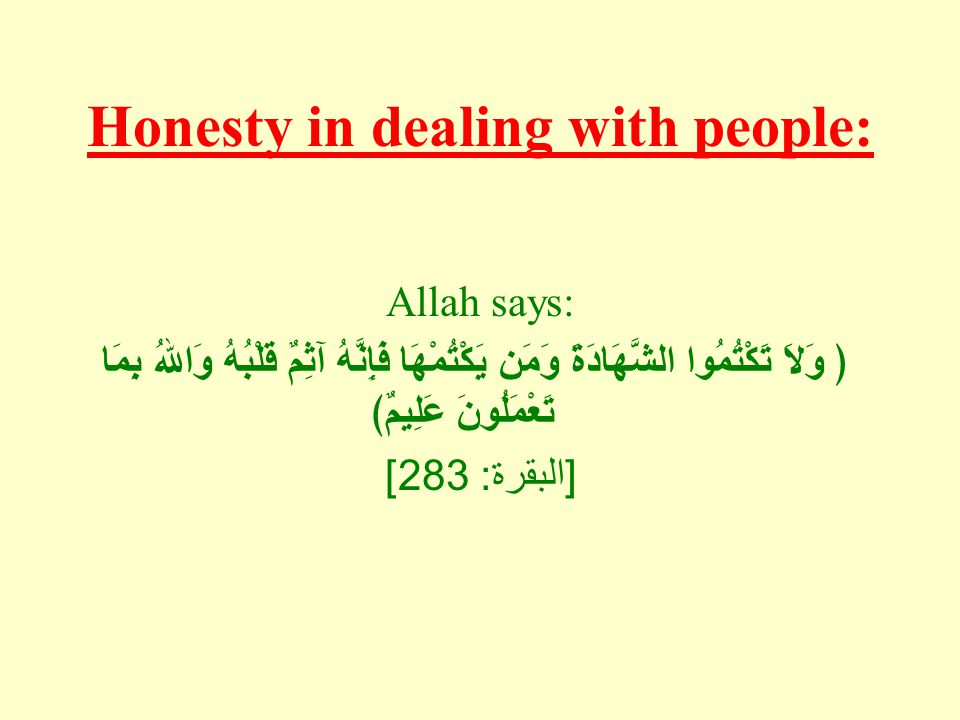Honesty in dealing with people: