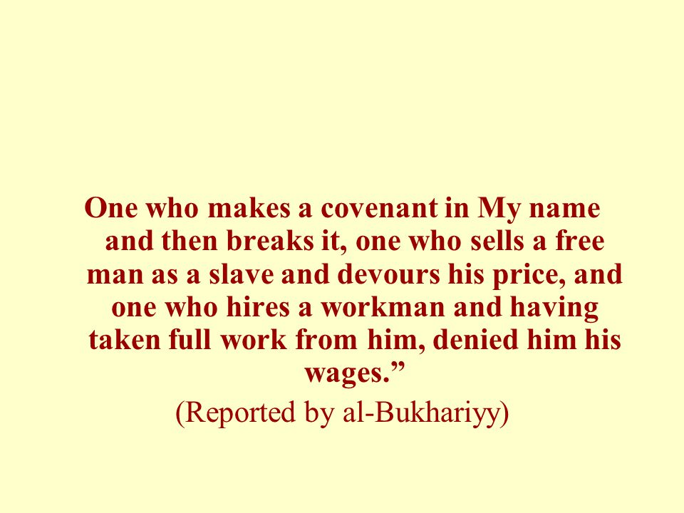(Reported by al-Bukhariyy)