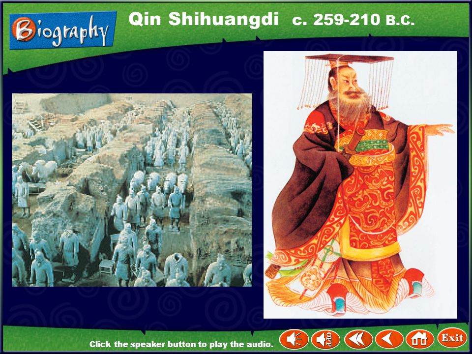 Qin Shihuangdi c. 259-210 B.C.