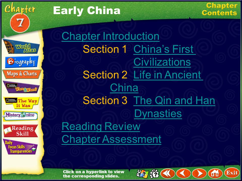 Section 1 China's First Civilizations Section 2 Life in Ancient China