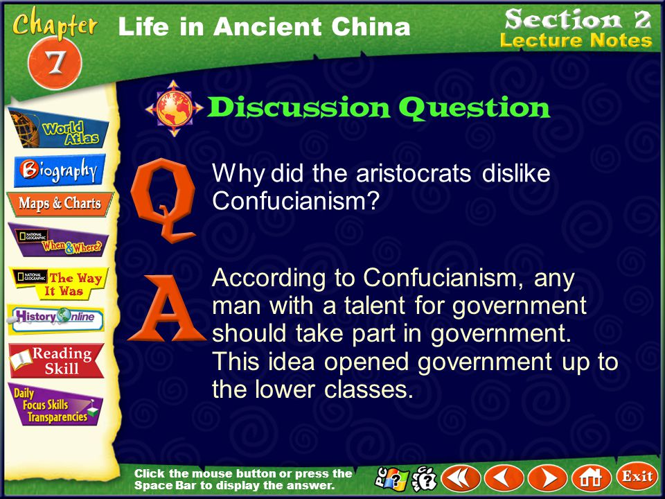 Life in Ancient China Why did the aristocrats dislike Confucianism