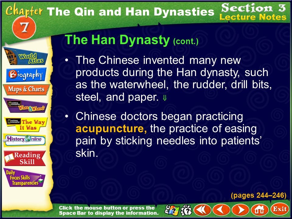 The Han Dynasty (cont.) The Qin and Han Dynasties