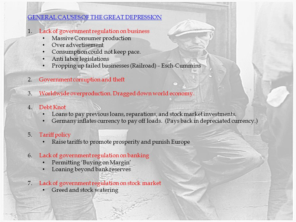 GENERAL CAUSES OF THE GREAT DEPRESSION