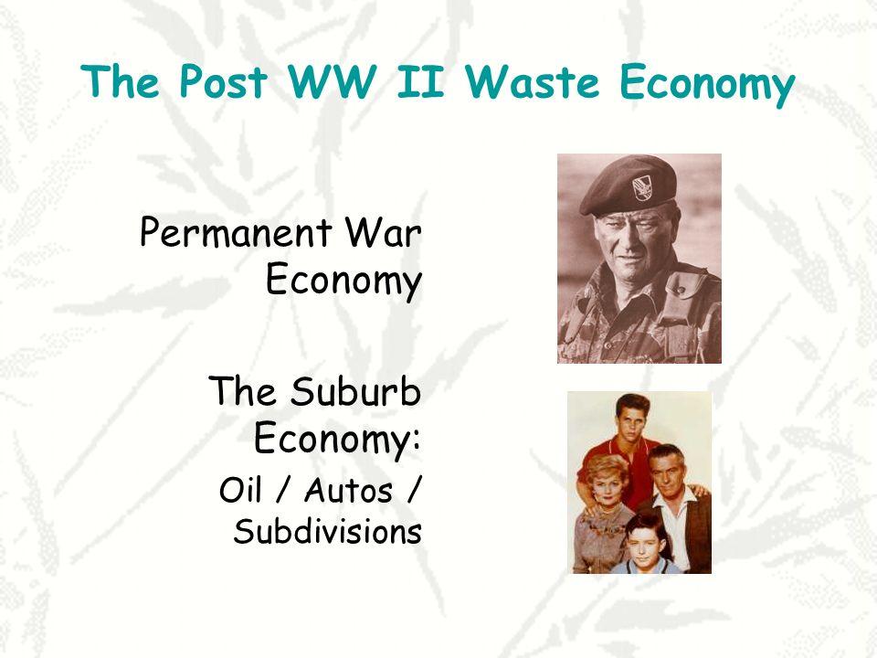 The Post WW II Waste Economy