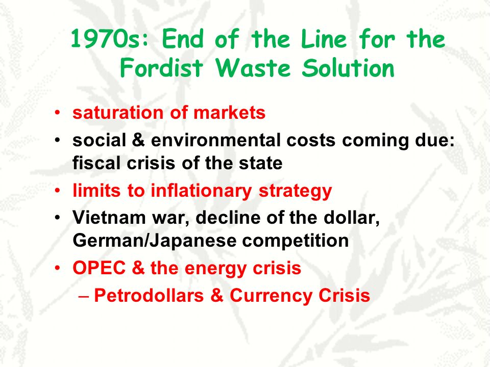 1970s: End of the Line for the Fordist Waste Solution
