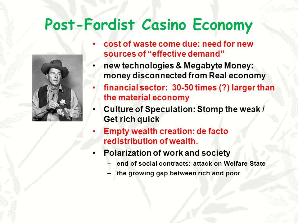 Post-Fordist Casino Economy
