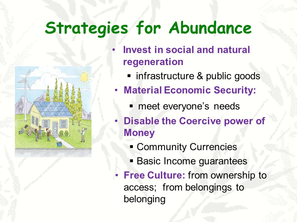 Strategies for Abundance