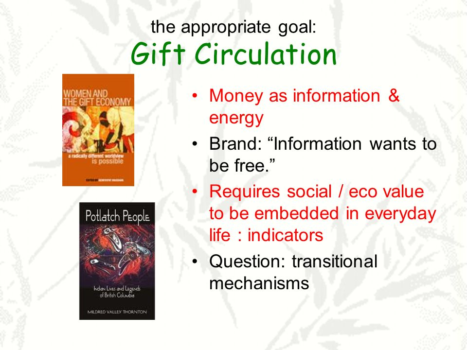 the appropriate goal: Gift Circulation