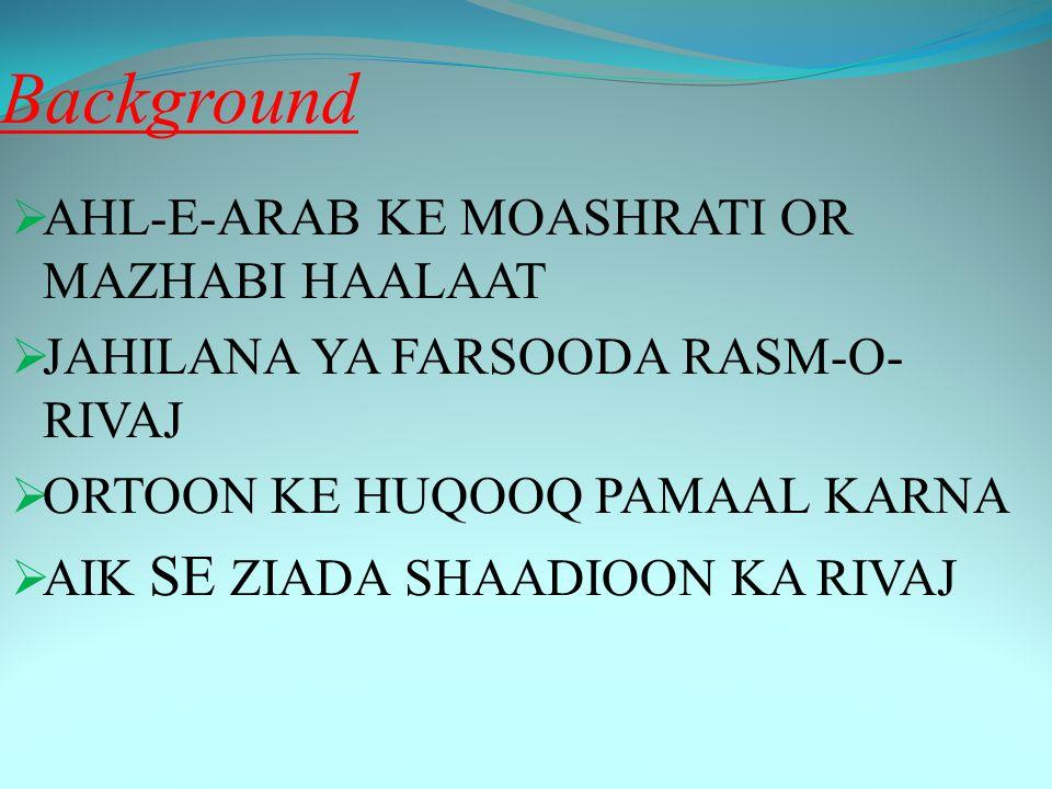 Background AHL-E-ARAB KE MOASHRATI OR MAZHABI HAALAAT