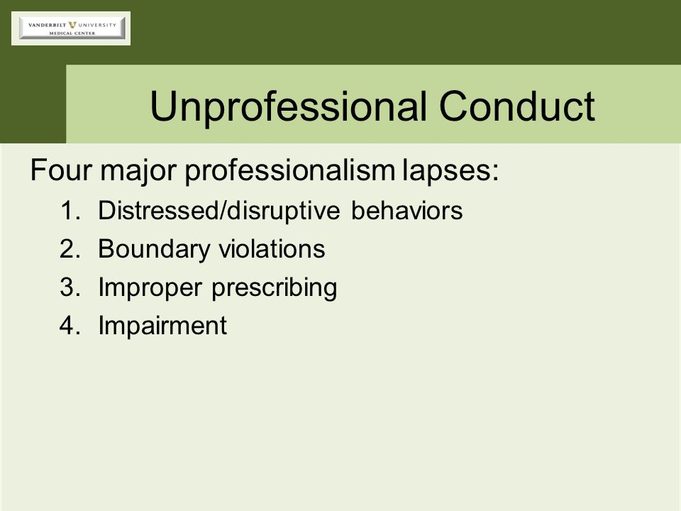 Unprofessional Conduct