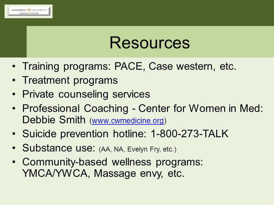 Resources Training programs: PACE, Case western, etc.