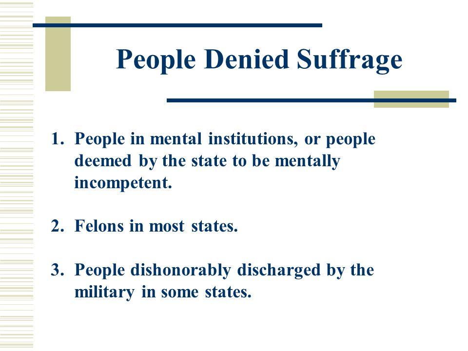 People Denied Suffrage