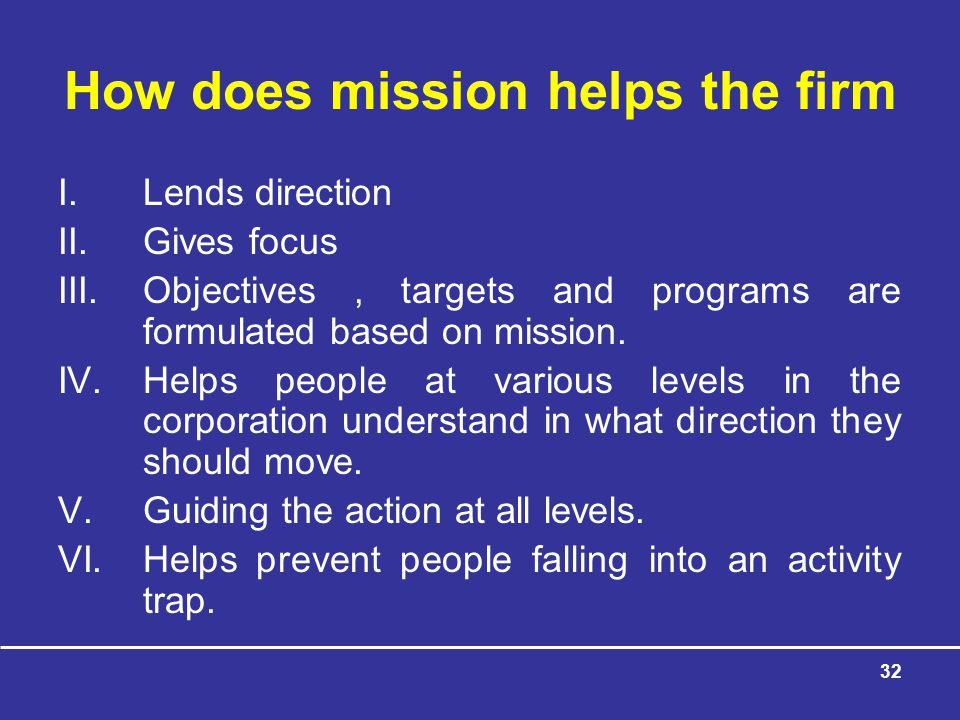 How does mission helps the firm