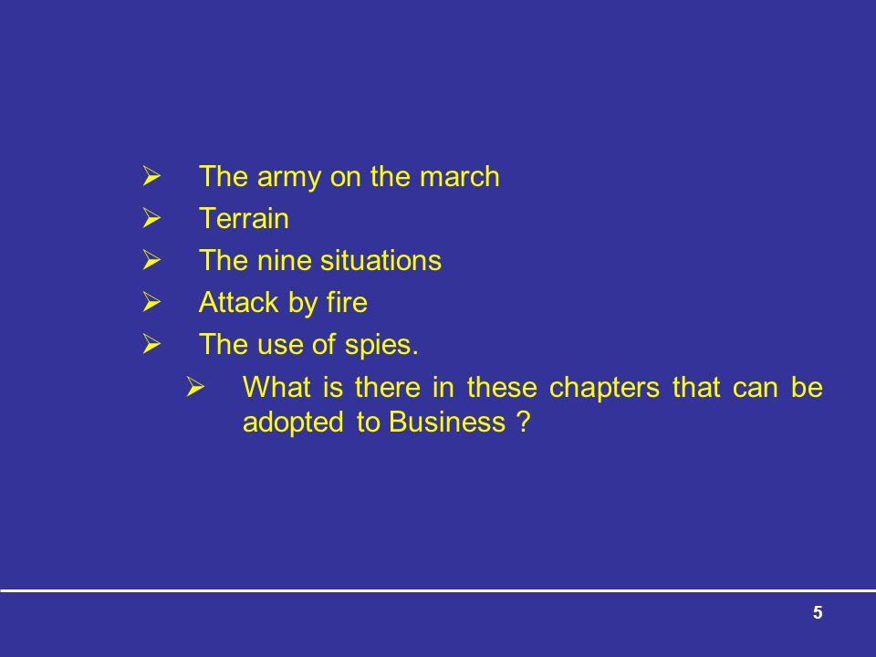 The army on the march Terrain. The nine situations. Attack by fire. The use of spies.
