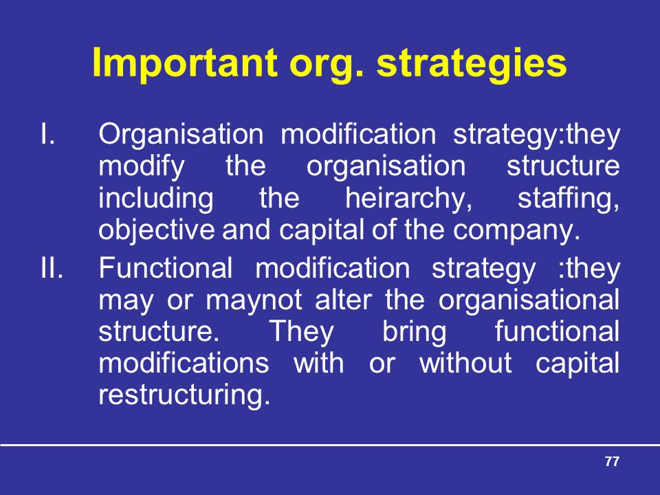 Important org. strategies
