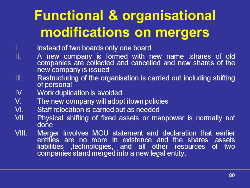 Functional & organisational modifications on mergers