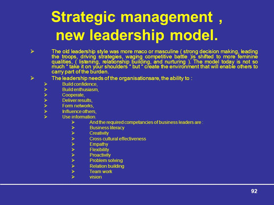 Strategic management , new leadership model.