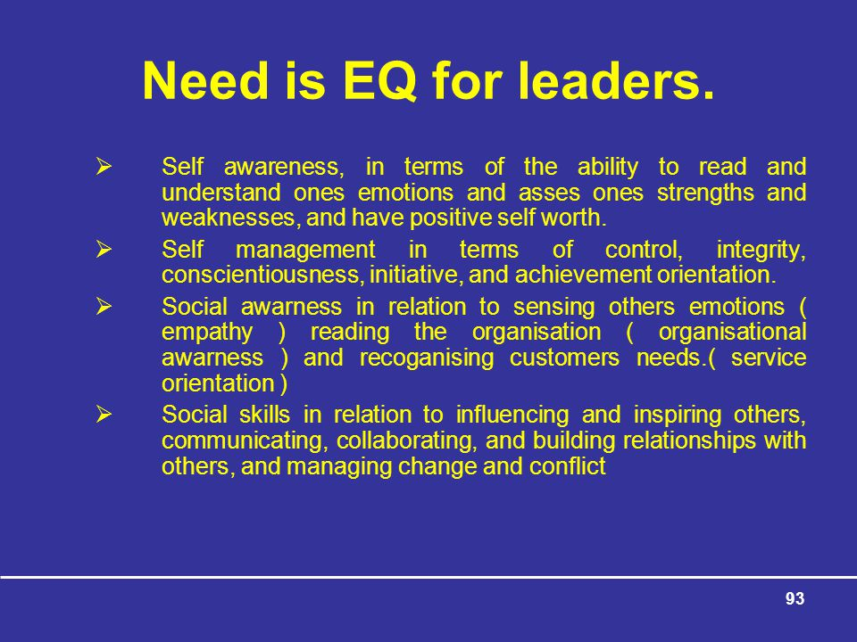 Need is EQ for leaders.
